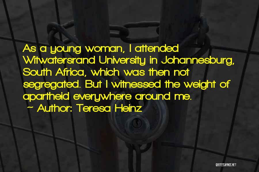 Teresa Heinz Quotes 1270536
