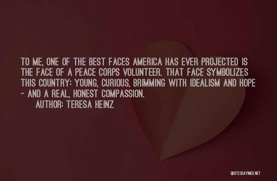 Teresa Heinz Quotes 1711683