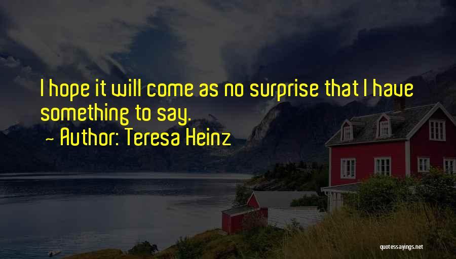 Teresa Heinz Quotes 171682