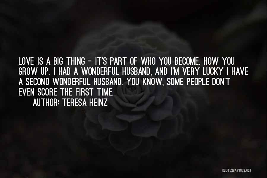 Teresa Heinz Quotes 183443