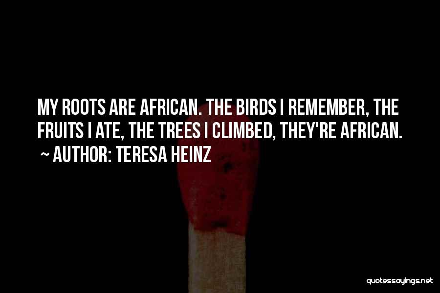 Teresa Heinz Quotes 1863177