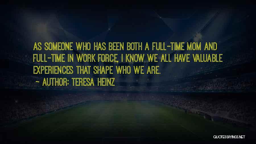 Teresa Heinz Quotes 2266592
