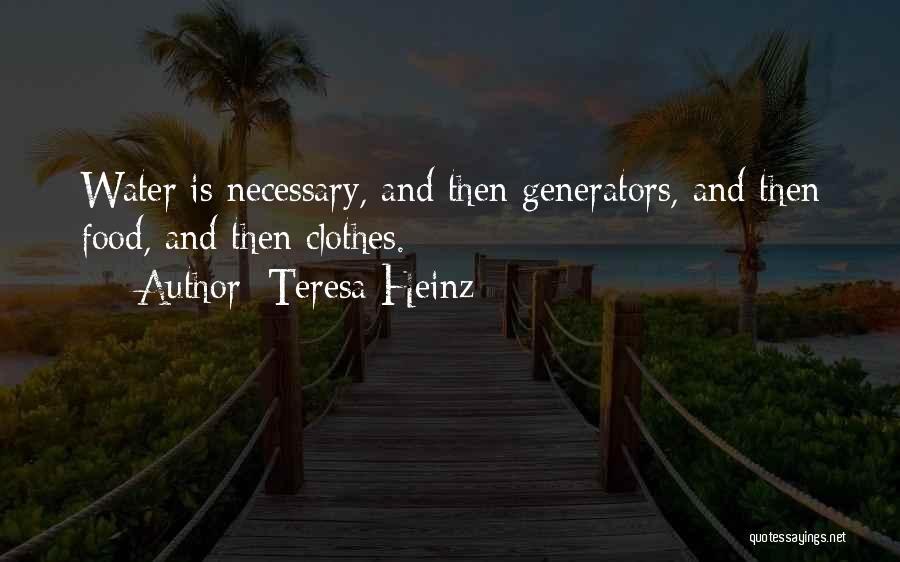 Teresa Heinz Quotes 230767
