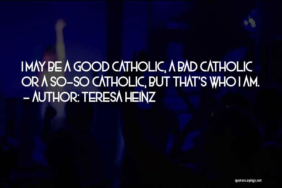 Teresa Heinz Quotes 261871