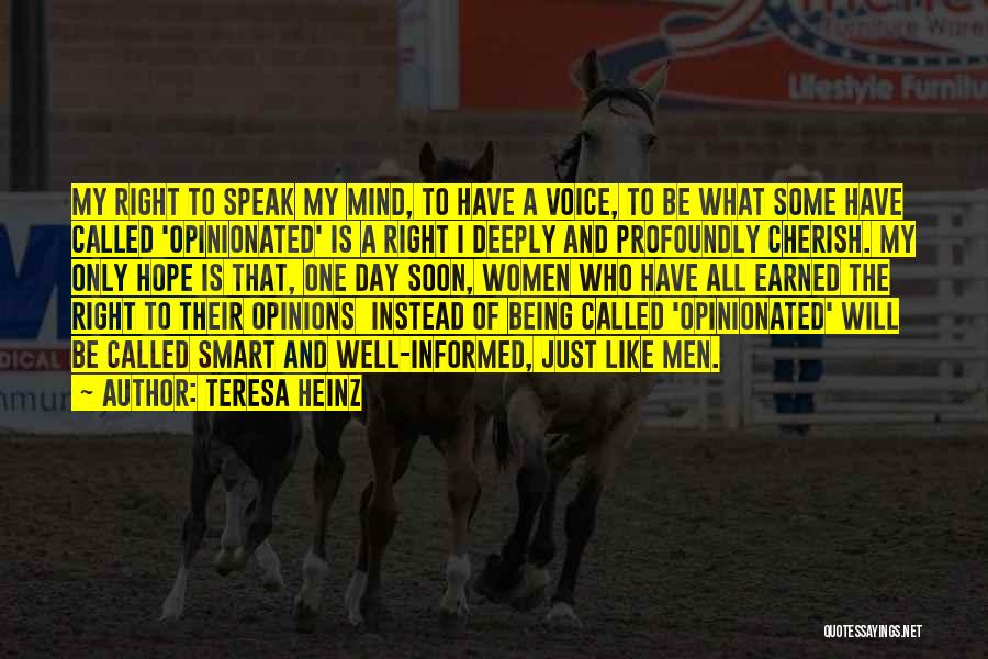 Teresa Heinz Quotes 268904
