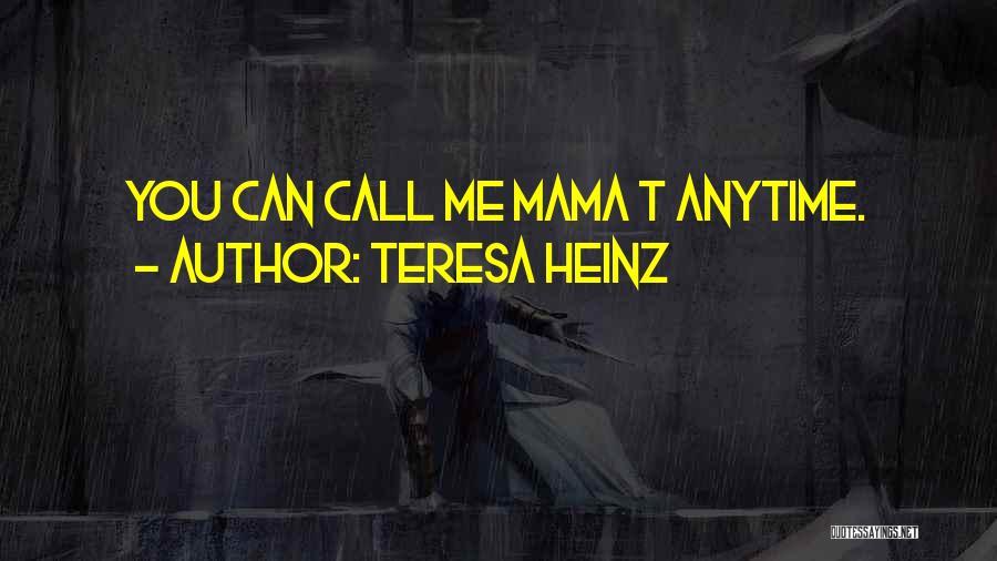 Teresa Heinz Quotes 353598