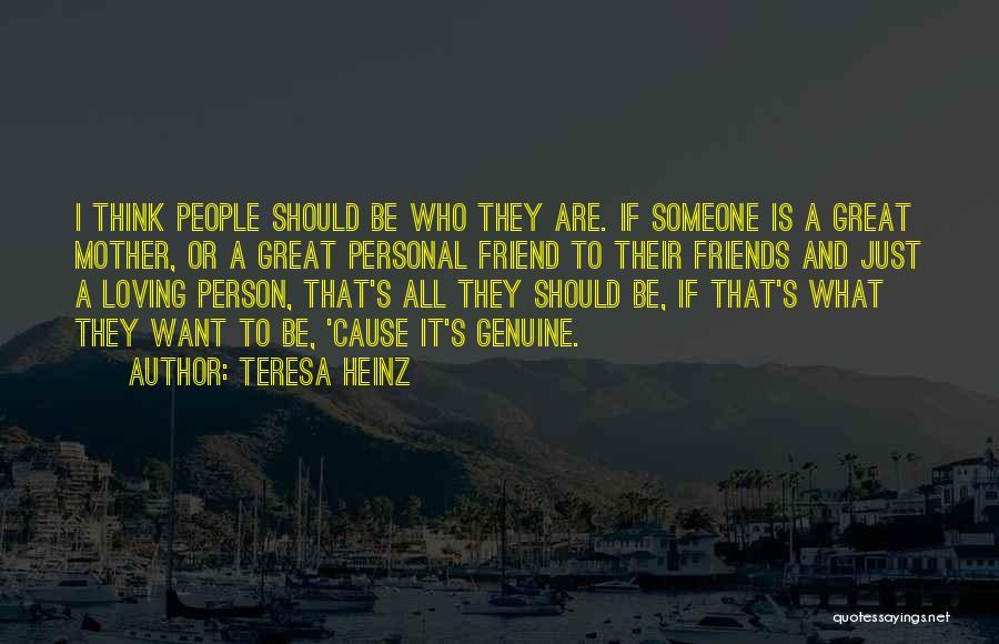 Teresa Heinz Quotes 606804