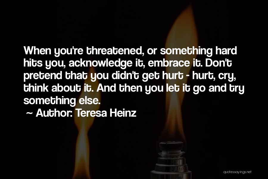 Teresa Heinz Quotes 642093