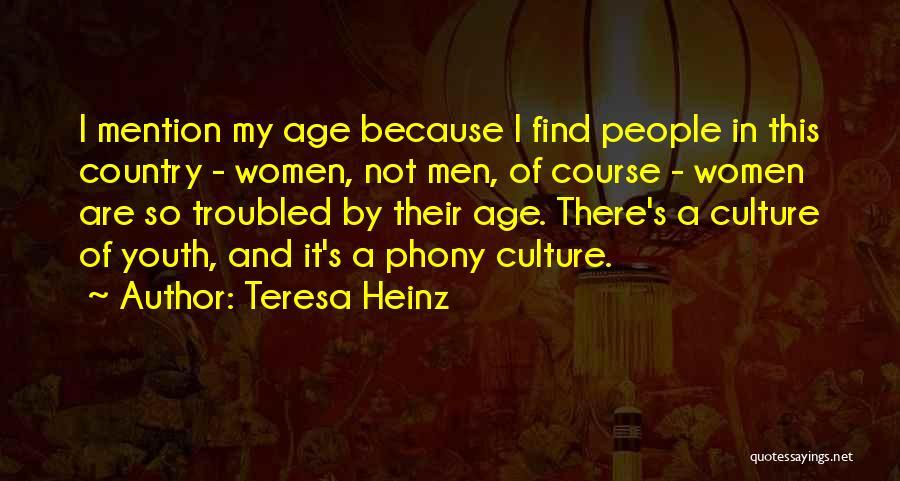 Teresa Heinz Quotes 723938