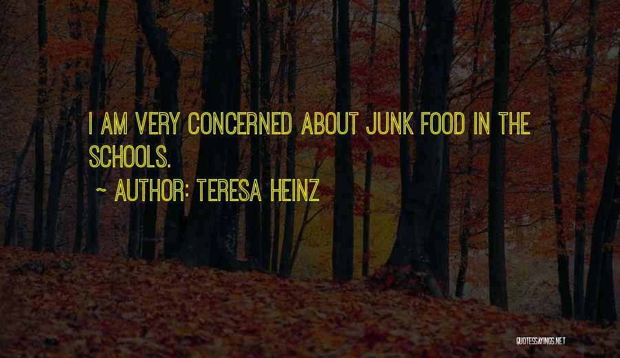 Teresa Heinz Quotes 731292