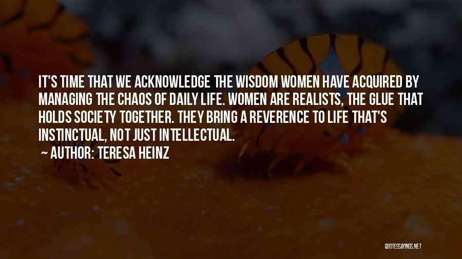 Teresa Heinz Quotes 931151