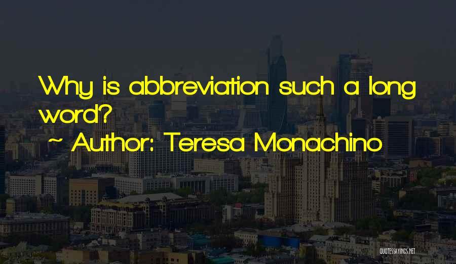 Teresa Monachino Quotes 1112985