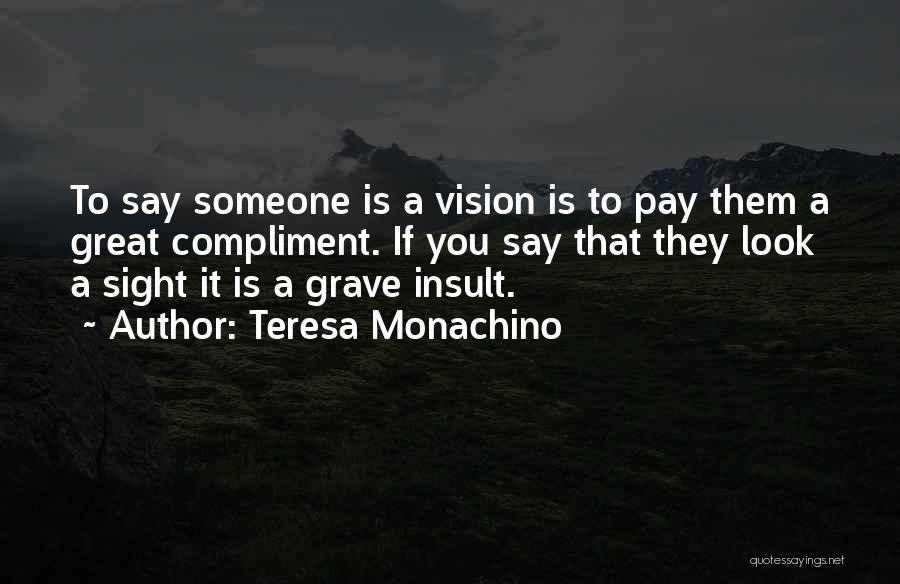 Teresa Monachino Quotes 1236486