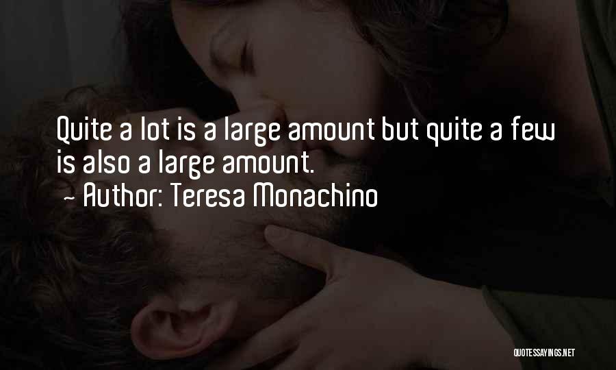 Teresa Monachino Quotes 331868