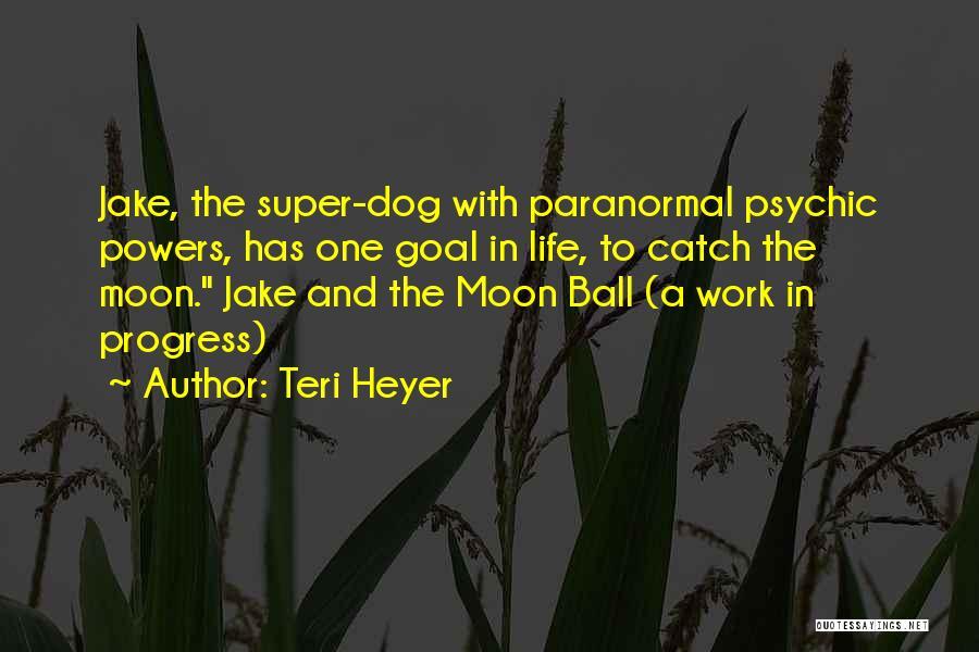 Teri Heyer Quotes 1830570