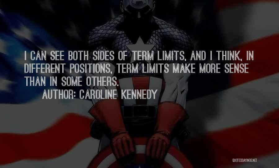 Term Limits Quotes By Caroline Kennedy