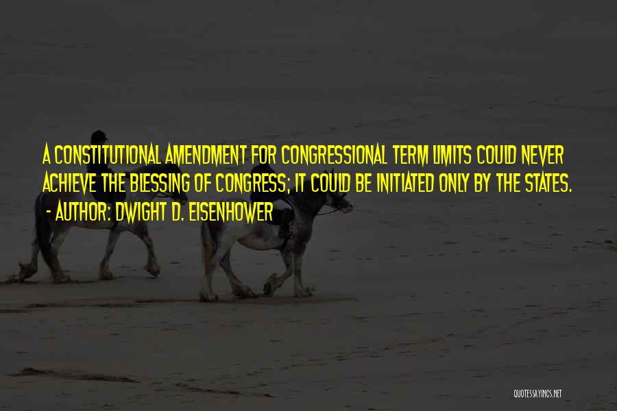 Term Limits Quotes By Dwight D. Eisenhower