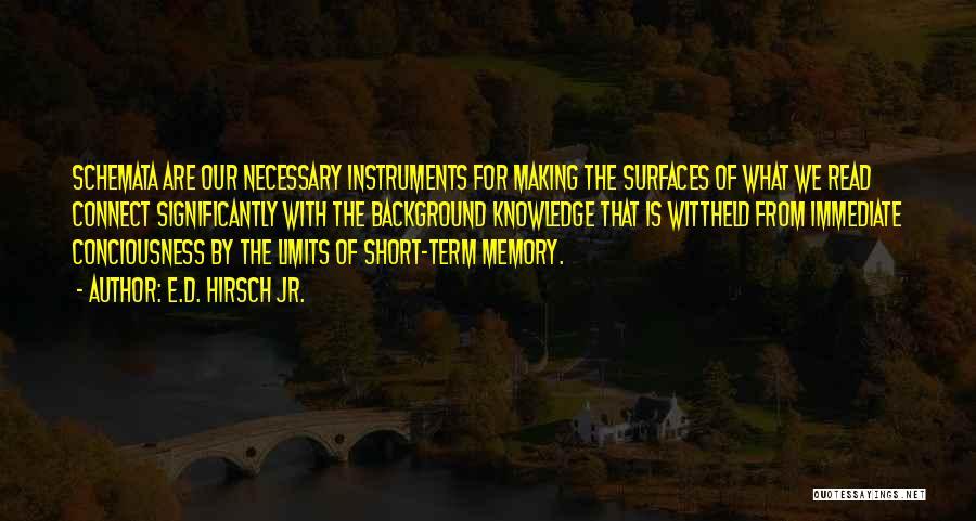 Term Limits Quotes By E.D. Hirsch Jr.