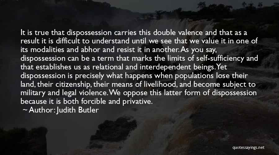 Term Limits Quotes By Judith Butler