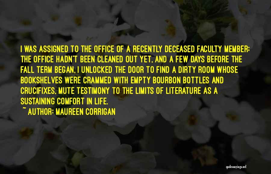 Term Limits Quotes By Maureen Corrigan