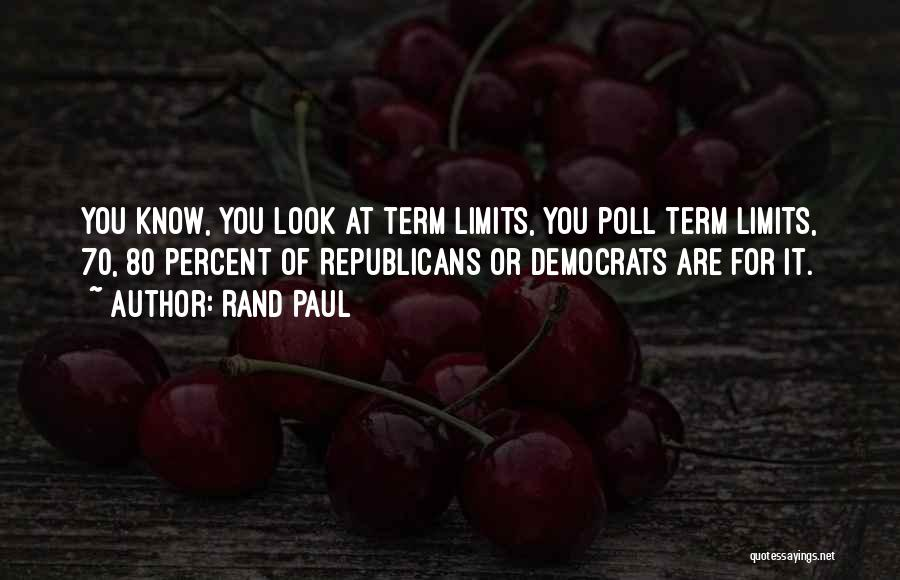 Term Limits Quotes By Rand Paul