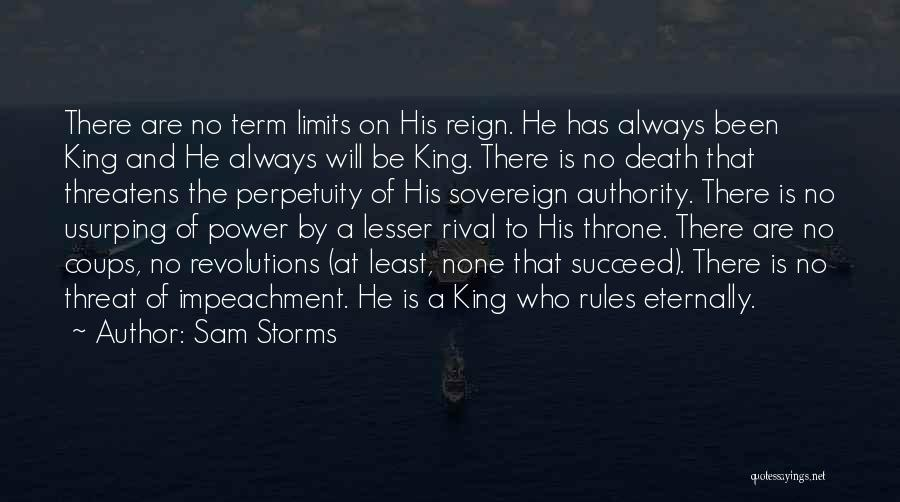 Term Limits Quotes By Sam Storms