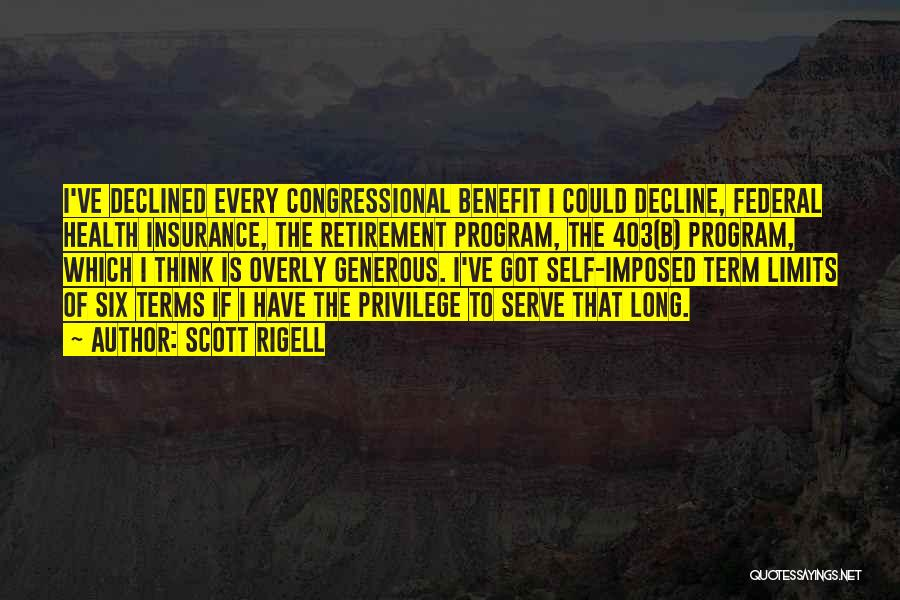 Term Limits Quotes By Scott Rigell