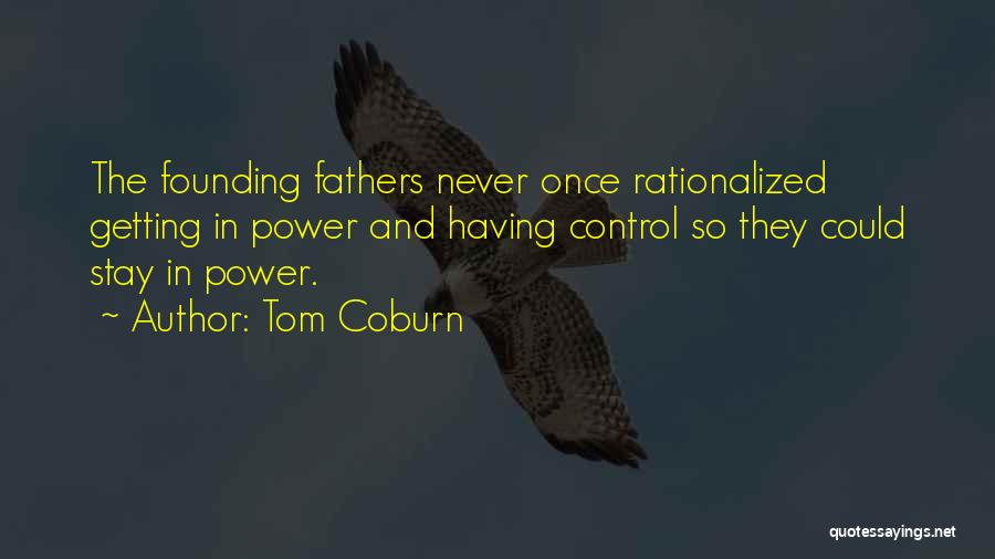 Term Limits Quotes By Tom Coburn