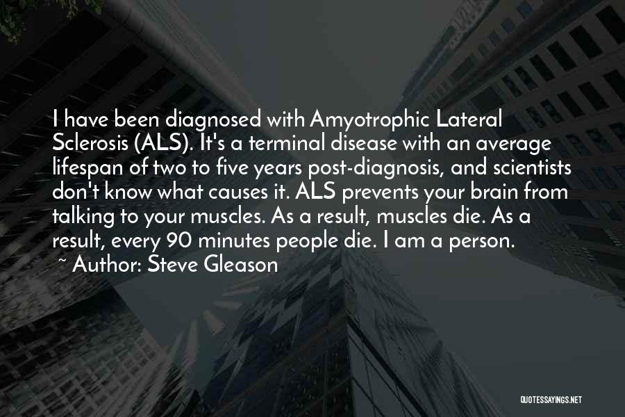 Terminal Diagnosis Quotes By Steve Gleason