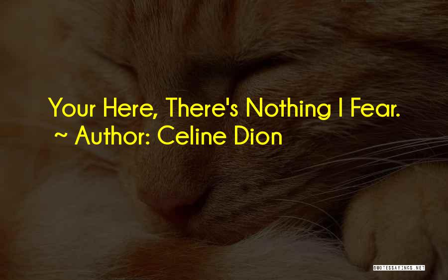 Terminator Rise Of The Machines Quotes By Celine Dion