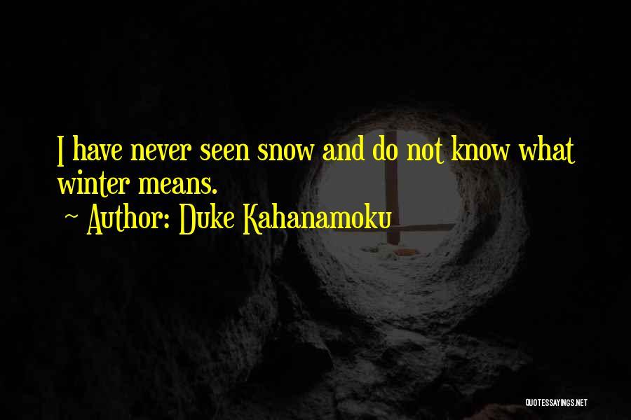Terminator Rise Of The Machines Quotes By Duke Kahanamoku