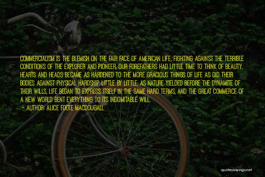 Terms And Conditions Quotes By Alice Foote MacDougall