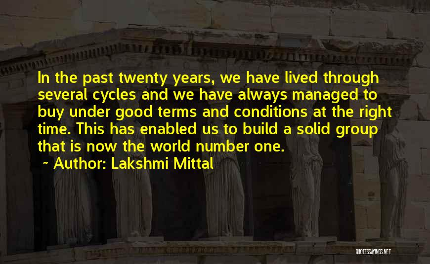 Terms And Conditions Quotes By Lakshmi Mittal