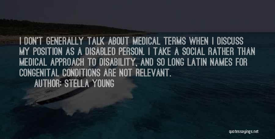 Terms And Conditions Quotes By Stella Young