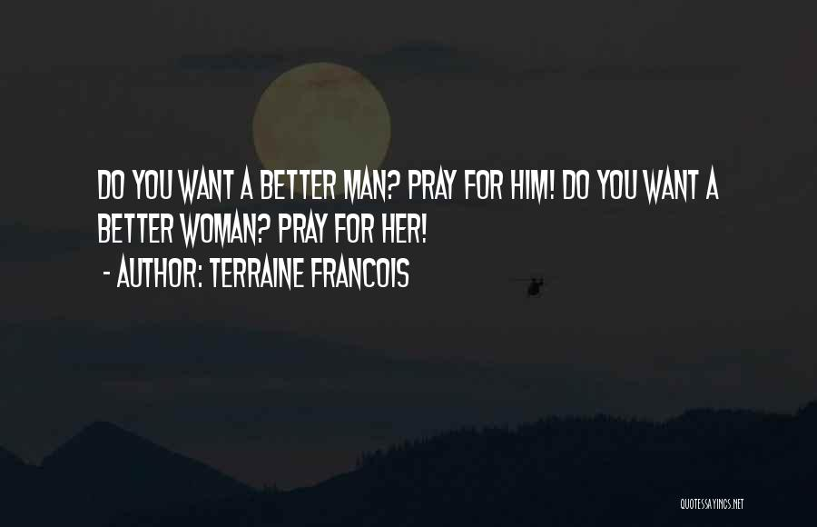 Terraine Francois Quotes 256406