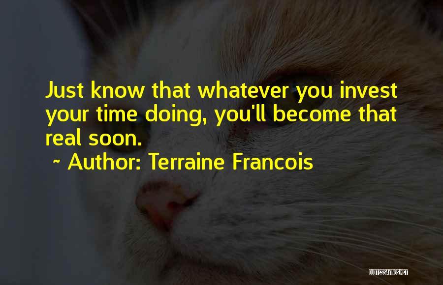 Terraine Francois Quotes 798165