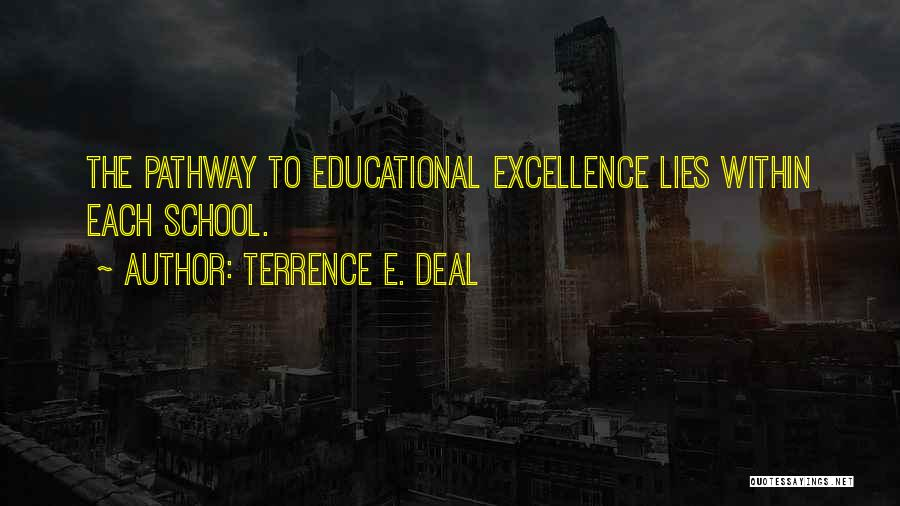 Terrence E. Deal Quotes 1007200