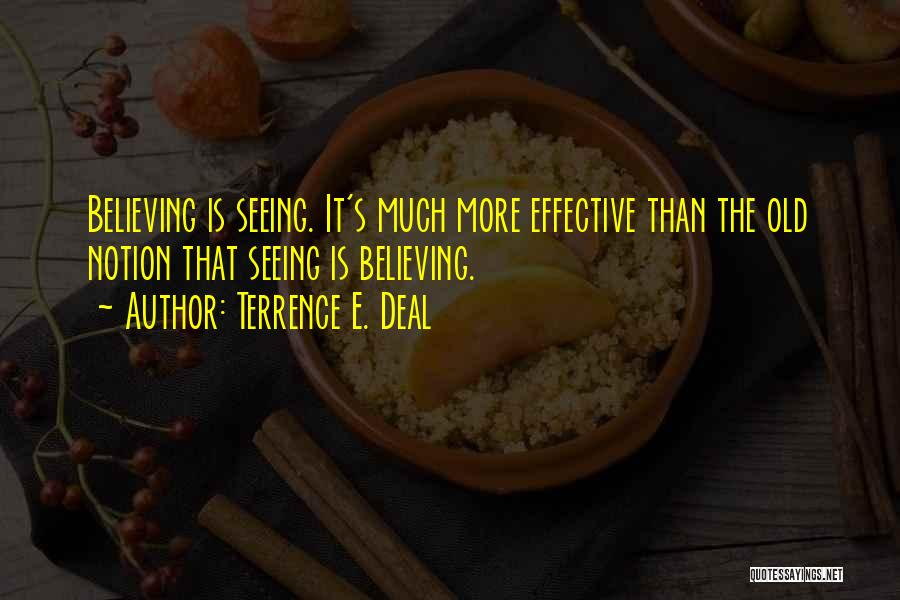 Terrence E. Deal Quotes 1308848