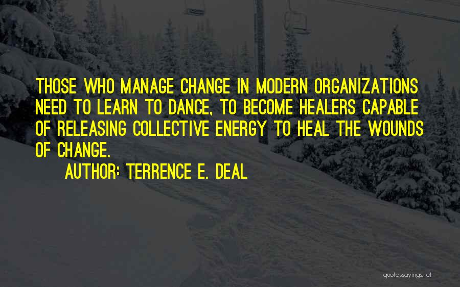 Terrence E. Deal Quotes 2048216