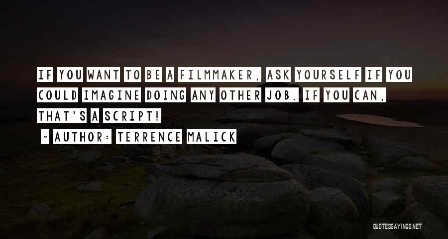 Terrence Malick Quotes 1613509