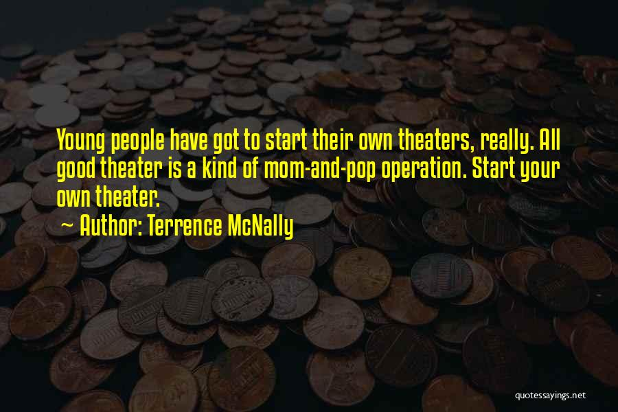 Terrence McNally Quotes 1412666