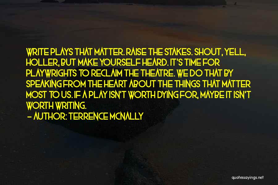 Terrence McNally Quotes 1932394