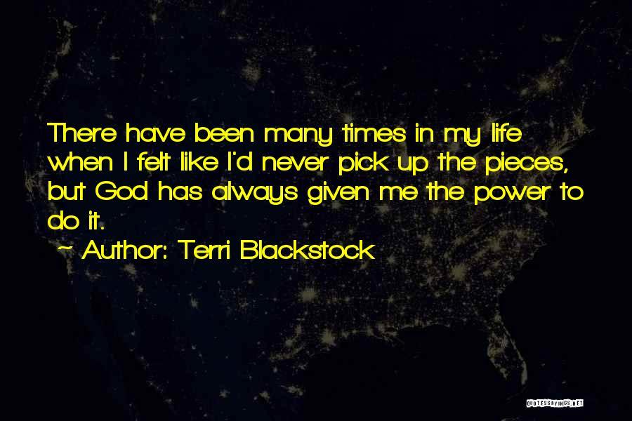 Terri Blackstock Quotes 1117125
