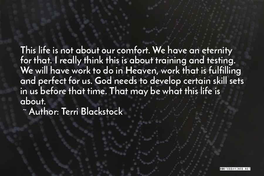 Terri Blackstock Quotes 1144584
