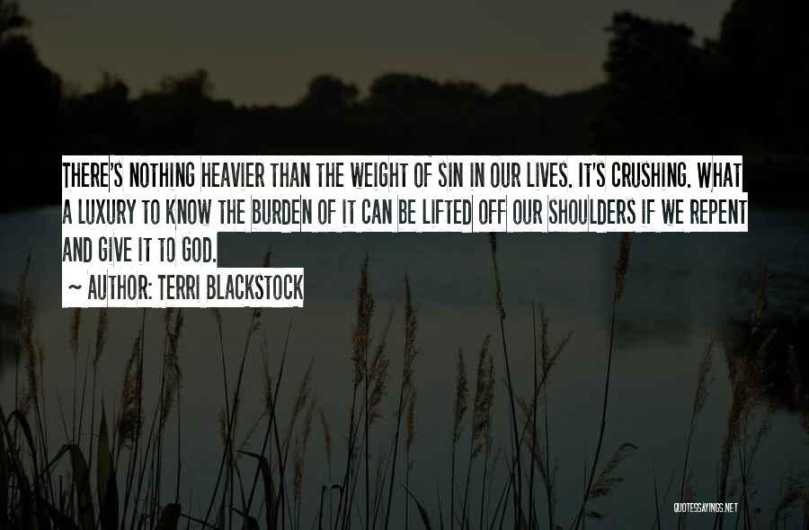 Terri Blackstock Quotes 1293390