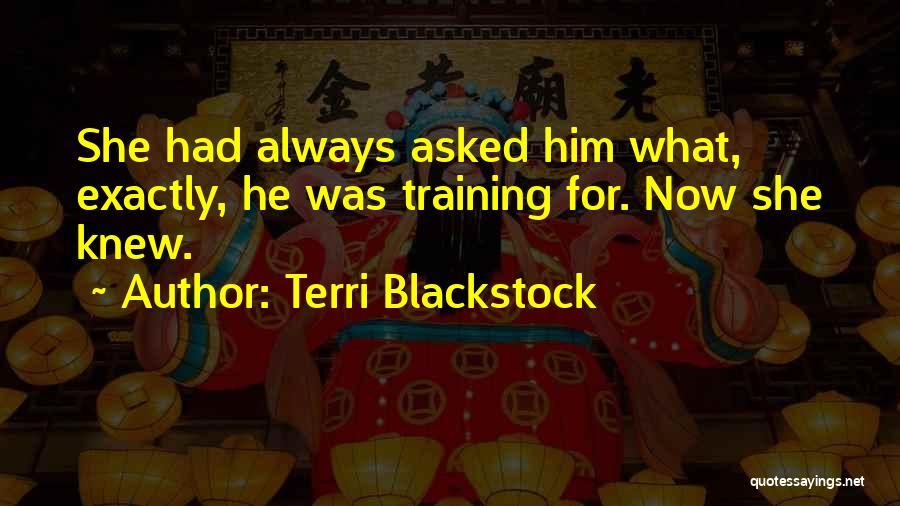 Terri Blackstock Quotes 1637665