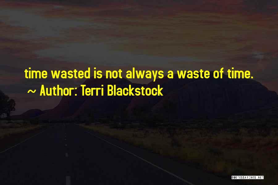 Terri Blackstock Quotes 2131635