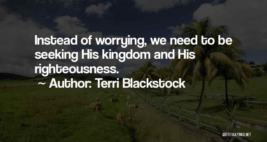 Terri Blackstock Quotes 2150934