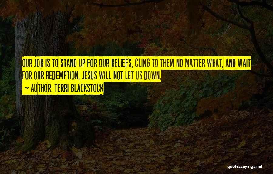 Terri Blackstock Quotes 2266081