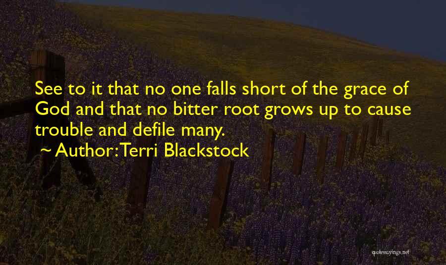 Terri Blackstock Quotes 550781